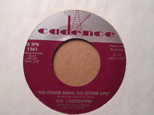 The CHORDETTES - No Other Arms No Other Lips / We Should   CADENCE 1361 - 45rpm