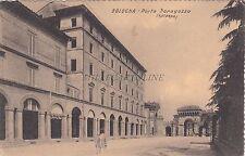 BOLOGNA - Porta Saragozza (esterno) 1913