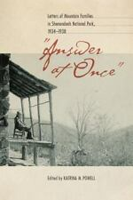 answer At Once: Letters Of Mountain Families In Shenandoah National Park, 193...