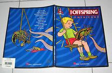 Songbook THE OFFSPRING Americana TABLATURE guitar Tab Spartiti