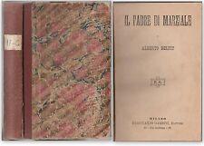 Alberto Delpit IL PADRE DI MARZIALE Garbini ed. 1883-L4722