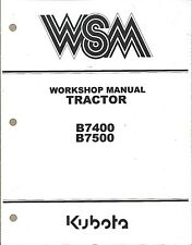 Kubota B7400, B7500 Tractor Workshop Service Repair Manual 97897-12491