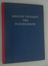 Über die Tätigkeit der Pioniergruppe  ~Ernst Thälmann ~1956 DDR-Pioniere=SELTEN!