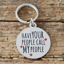 Sweet William 'Have Your People...' Dog Tag | Funny Dog ID Tag / Charm | FREE P&