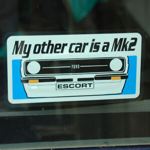 My other car is a Mk2 Ford Escort WINDOW Sticker Decal Blue RS Mexico RS 1800