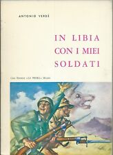 Verdè - In LIbia con i miei Soldati - La Prora Milano 1971 II Edz. Lupi Sila