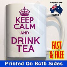 Keep Calm and Drink Tea *in any colour* Coffee Mug Cup birthday gift