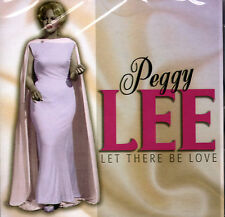PEGGY LEE - LET THERE BE LOVE. NEW SEALED CD