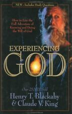 Experiencing God: How to Live the Full Adventure of Knowing and Doing the Will o