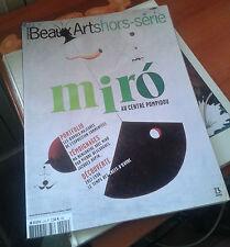 Beaux Arts magazine hors-série n° 10. 2004. Miro au Centre Pompidou.