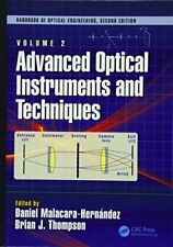 2: Advanced Optical Instruments and Techniques , Hernandez**