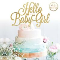 Hello baby girl cake topper its a girl baby shower cake glitter name custom gold