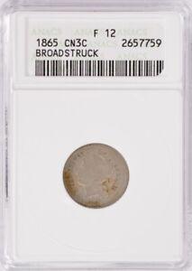 ANACS 3CN 1865 Three Cent Nickel Broadstruck F12