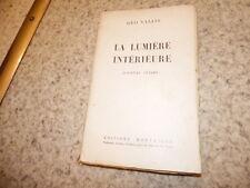1929.La lumière intérieure, journal intime.Géo Vallis (envoi)