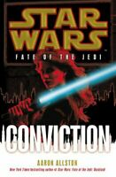 Star Wars: Fate of the Jedi: Conviction by Allston, Aaron Hardback Book The Fast