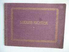 Ludwig Richter Zehn farbige Kunstblätter von Prof. Vogel ca. 1915