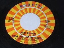 Tommy James and the Shondells: Red Rover / Gotta Get Back to You [Unplayed Copy]