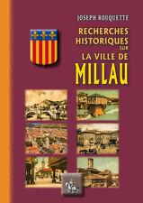 Recherches historiques sur la ville de Millau • Joseph Rouquette