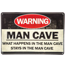 WARNING MAN CAVE WHAT HAPPENS IN THE MAN CAVE STAYS EMBOSSED METAL SIGN