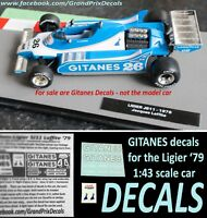 Formula 1 car collection Ligier JS11 GITANES water slide DECALS 1:43 scale F1