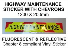 Highway Maintenance sticker with Chevrons Reflective & Fluorescent 1200 x 200mm