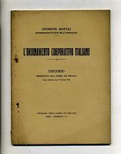 Giuseppe Bottai#L'ORDINAMENTO CORPORATIVO ITALIANO#Discorso#Tip.Camera Dep. 1927