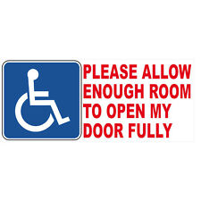 Please Allow Enough Room to open my Door Fully Disabled Badge Vinyl Car Sticker