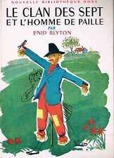 Le Clan Des Sept Et L'homme De Paille  Enid Blyton  Bibliotheque Rose