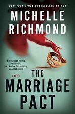 The Marriage Pact : A Novel by Michelle Richmond