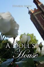 A Doll's House by Henrik Ibsen (2013, Paperback, New Edition)