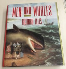 Men & Whales By Richard Ellis (Knopf, 1991) Hardcover Whaling History L@@K