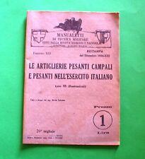 Le artiglierie pesanti campali e pesanti nell'esercito italiano - Ed. 1934