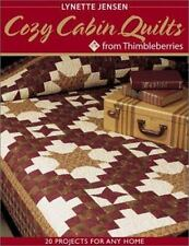Cozy Cabin Quilts from Thimbleberries: 20 projects for Any Home Jensen, Lynette