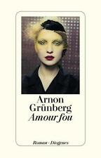 Amour fou von Arnon Grünberg (2012, Taschenbuch)