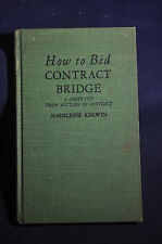 1930 *FIRST/SECOND* How to Bid Contract Bridge
