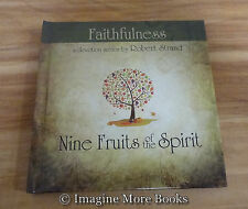 NEW Devotional ~ Faithfulness: Seventh in the Nine Fruits of the Spirit Series