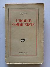 L'HOMME COMMUNISTE 1946 ARAGON NRF