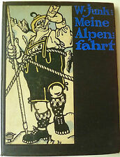 Wilhelm Junk, Junk Meine Alpenfahrt, Illustrierte Bücher,  Lucien Bernhard.