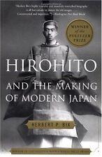 Hirohito and the Making of Modern Japan by Herbert P. Bix