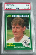 1989 SCORE #270 TROY AIKMAN COWBOYS ROOKIE PSA 9 MINT!