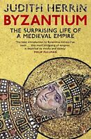 Byzantium: The Surprising Life of a Medieval Empire by Herrin, Judith Paperback