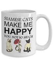 Siamese Cat Coffee Mug, Siamese Cats Make Me Happy, 15oz White Coffee Tea Cup