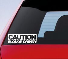 Caution Blonde Driver Funny Car Sticker Girl Racer Lady Driven Bumper Decal