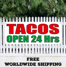 Tacos Open 24 Hrs Banner Vinyl Advertising Sign Flag Mexican Restaurant Food