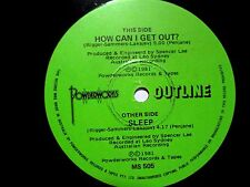 OUTLINE - HOW CAN I GET OUT / SLEEP - 1981 AUSSIE 7'' SINGLE
