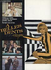 MIREILLE DARC  JACQUES CHARRIER  DANIEL GELIN A BELLES DENTS  1966 RARE SYNOPSIS