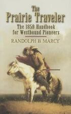 The Prairie Traveler: The 1859 Handbook for Westbound Pioneers (Dover Value Edit