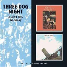 THREE DOG NIGHT - IT AIN'T EASY/NATURALLY  CD NEU