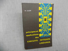Principes et applications des circuits intégrés linéaires H. Lilen 1968