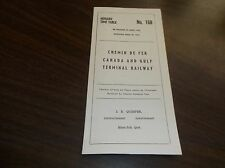 APRIL 1963 CANADA AND GULF TERMINAL RAILWAY PUBLIC TIMETABLE #168